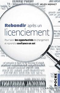 vignette de 'Rebondir après un licenciement (Hélène Monnet)'