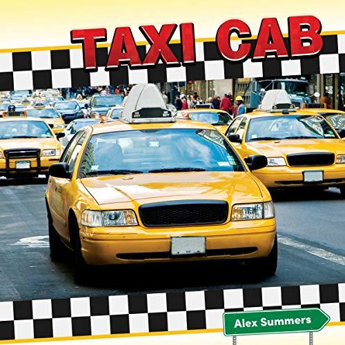 Taxi Cab (Transportation and Me!) por Alex Summers