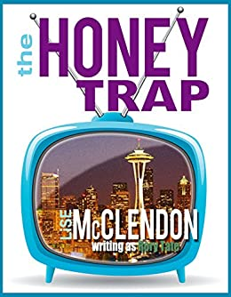 The Honey Trap: A Short Story (Rory Tate Thrillers Book 3) by [Tate, Rory, McClendon, Lise]