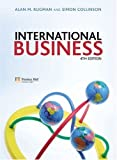img - for International Business (4th Edition) by Rugman Alan M. Collinson Simon (2006-09-15) Paperback book / textbook / text book