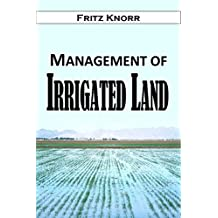 Management of Irrigated Land (1915)