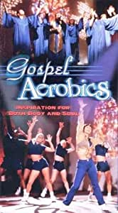 Gospel Aerobics: Inspiration for Both Body and Soul [VHS]