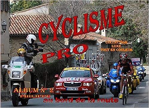 Livre en ligne pdf CYCLISME PRO ALBUM 2