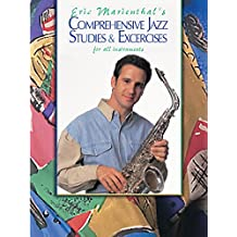 Comprehensive Jazz Studies and Exercises for All Instruments