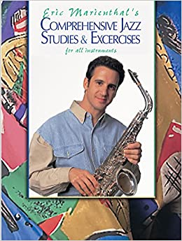Comprehensive Jazz Studies and Exercises: For All Instruments