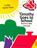Timothy Goes to School, Rosemary Wells and Garrett Christopher, 0767510461