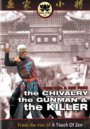 The Chivarly, The Gunman and the Killer by Luo Lieh