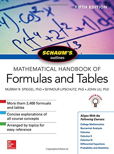 Schaum's Outline of Mathematical Handbook of Formulas and Tables, Fifth Edition (Schaum's Outlines) (Outline Book)