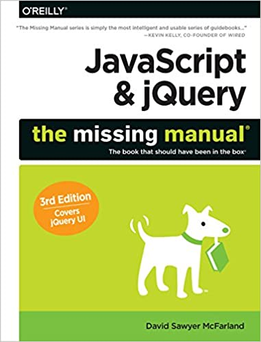 JavaScript /& jQuery The Missing Manual