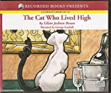 The Cat Who Lived High Unabridged Audiobook (The Cat Who ... Mystery Series, Book 11)
