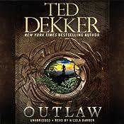 Outlaw | Ted Dekker