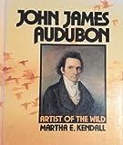 John James Audubon, Martha E. Kendall, 1562942972