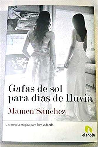 Gafas de sol para dias de lluvia: Amazon.es: Mamen Sanchez ...