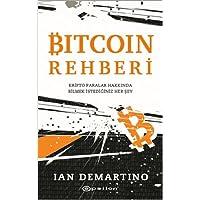 Bitcoin Rehberi: Kripto Paralar Hakkında Bilmek İstediğiniz Her Şey