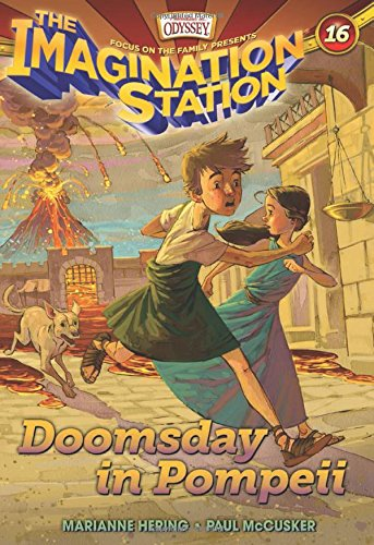 Doomsday In Pompeii (AIO Imagination Station Books)