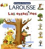 Las Estaciones, Editors of Larousse (Mexico), 9702214459