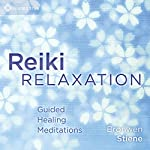 Reiki Relaxation: Guided Healing Meditations | Bronwen Stiene