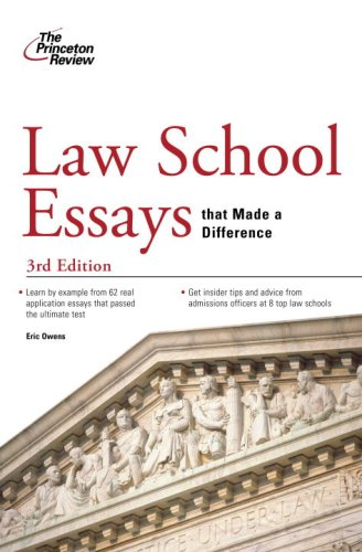 Law School Essays that Made a Difference, 3rd Edition (Graduate School Admissions Guides)
