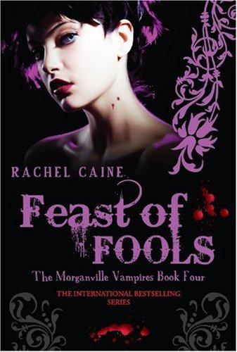 Feast Of Fools Morganville Vampires By Rachel Caine