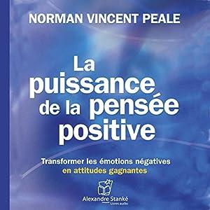 La puissance de la pensée positive Hörbuch