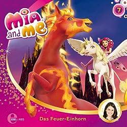 Das Feuer-Einhorn (Mia and Me 7)