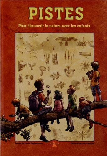 Pistes. Pour D'Couvrir La Nature Avec Les Enfants (English and French Edition) PDF ePub fb2 ebook