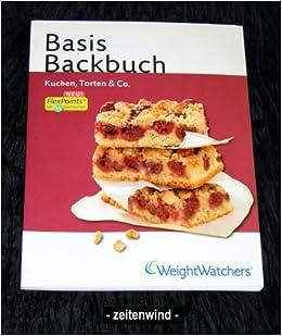 Weight Watchers Basis Backbuch Kuchen Torten Co Amazon De