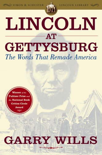 lincoln-at-gettysburg-the-words-that-remade-america-simon-schuster-lincoln-library