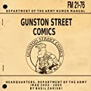 Gunston Street Comics: Iraq 2003 - 2005 Stars & Stripes (Volume 1)