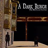 Dark Rumor