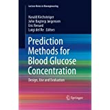 Prediction Methods for Blood Glucose Concentration: Design, Use and Evaluation