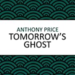 Tomorrow's Ghost | Anthony Price
