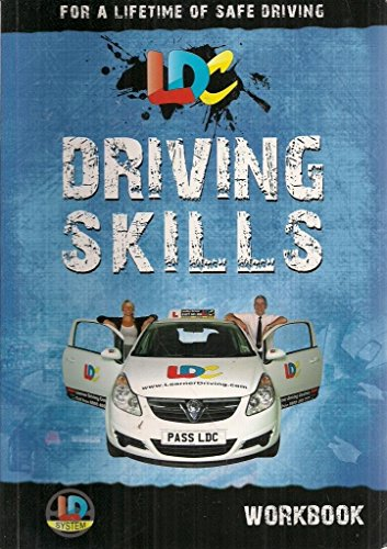 The Driving Skills Workbook...Made Easy