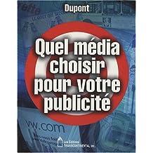 Quel Média Choisir pour Votre Publicité