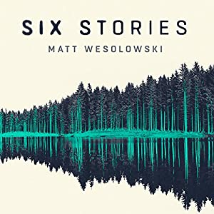 Six Stories Audiobook
