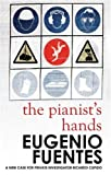 Front cover for the book The Pianist's Hands by Eugenio Fuentes