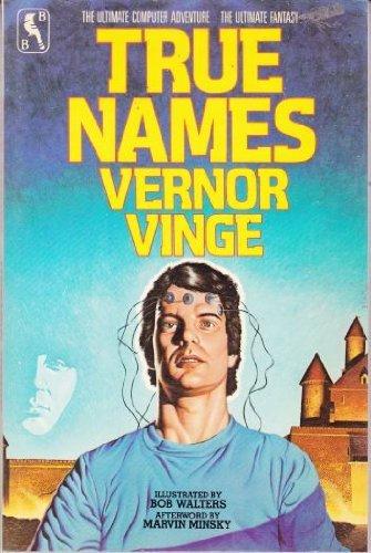 True Names by Vernor Vinge (1984-11-01)