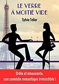 Le verre à moitié vide par Sylvie Tellor