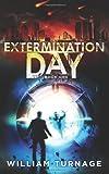 Extermination Day, William Turnage, 1492946737