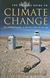 The Brittanica Guide to Climate Change, Encyclopedia Britannica Staff and Running Press Staff, 0762433922