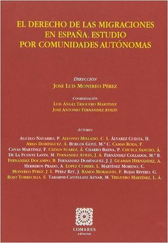 Derecho de las migraciones en España. Estudio por comunidades ...