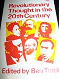 Revolutionary Thought in the Twentieth Century, Turok, Ben, 0905762436