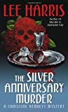 The Silver Anniversary Murder, Lee Harris, 0449007308