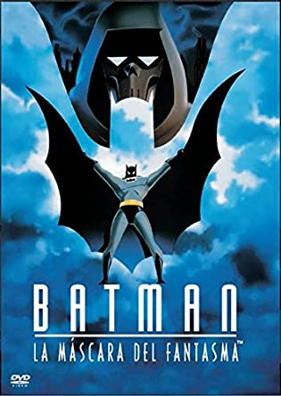 BATMAN:LA MASCARA DEL FANTASMA (BATMAN:MASK OF THE PHANTASM)