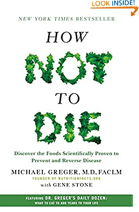 Michael Greger M.D. (Author), Gene Stone (Author) (2489)  Buy new: $29.99$15.99 112 used & newfrom$14.78