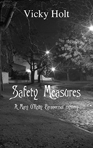 Safety Measures: A Mary O'Reilly Paranormal Mystery Fan-Fiction Novella - Safety Measures