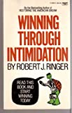 Winning Through Intimidation, Robert J. Ringer, 0449200620
