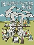 The Glorious Salvation Machine