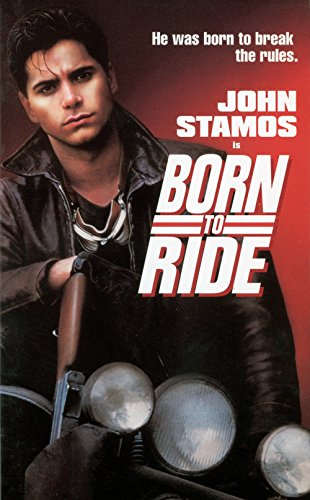 Born to Ride (1991) (Movie)