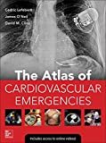 Atlas of Cardiovascular Emergencies (BOOK), Lefebvre, Cedric, 0071793941